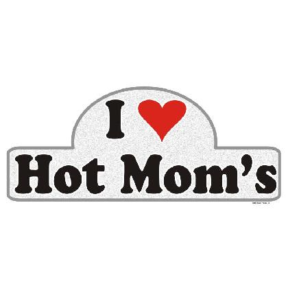 I LOVE HOT MOMS T-SHIRT Image