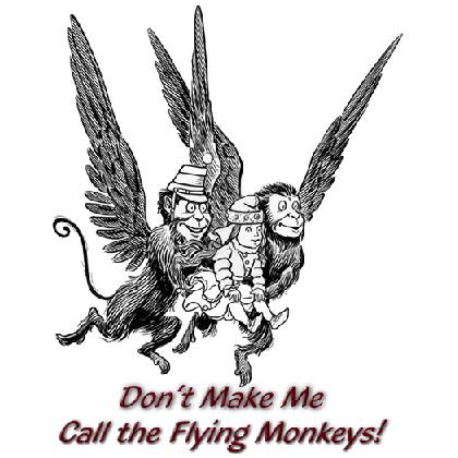 DON'T MAKE ME CALL THE FLYING MONKEYS! T-SHIRT Image