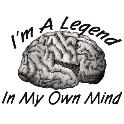 I'M A LEGEND IN MY OWN MIND T-SHIRT Image