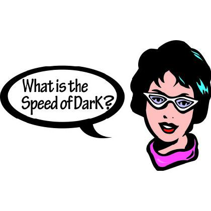 WHAT IS THE SPEED OF DARK? T-SHIRT Image