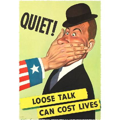QUIET! LOOSE TALK CAN COST LIVES! T-SHIRT Image