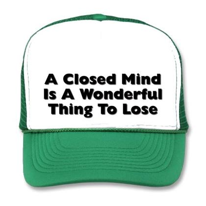 A CLOSED MIND IS A WONDERFUL THING TO LOSE BB CAP Image