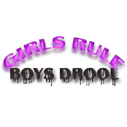 GIRLS RULE - BOYS DROOL T-SHIRT Image