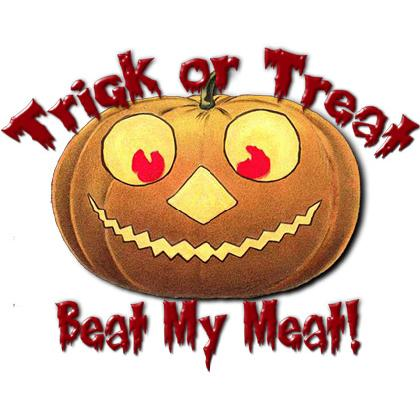 TRICK OR TREAT • BEAT MY MEAT T-SHIRT Image