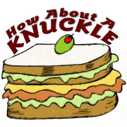 HOW ABOUT A KNUCKLE SANDWICH T-SHIRT Image