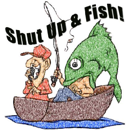 SHUT UP & FISH! T-SHIRT Image