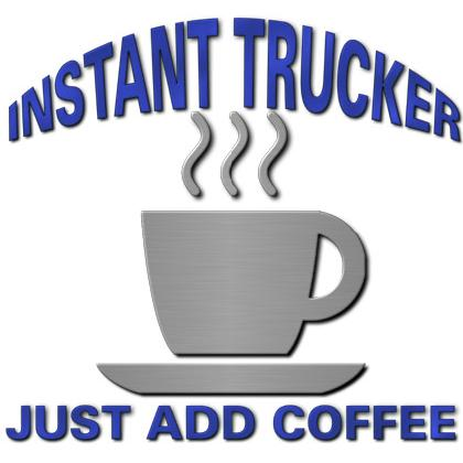 INSTANT TRUCK • JUST ADD COFFEE T-SHIRT Image