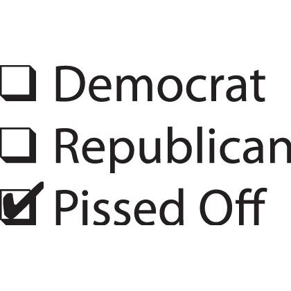 DEMOCRAT? REPUBLICAN? PISSED OFF T-SHIRT Image