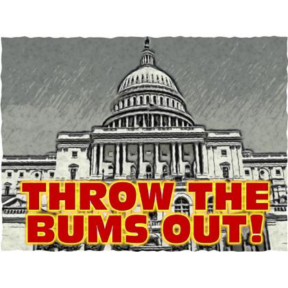 THROW THE BUMS OUT! T-SHIRT Image